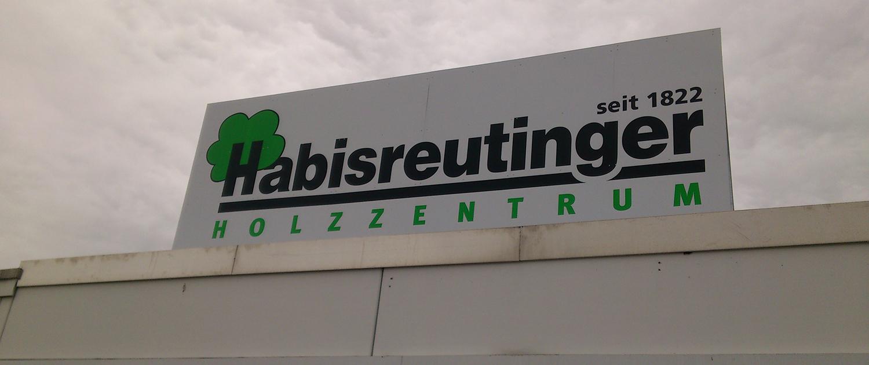 Schilder Habisreutinger Holzzentrum Vorderseite